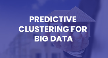 Predictive Clustering for Big Data